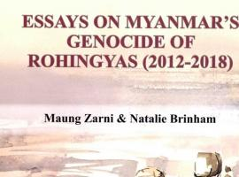 """Essays on Myanmar's Genocide of Rohingyas (2012-18)"" by Maung Zarni and Natalie Brinham can now be purchased online"